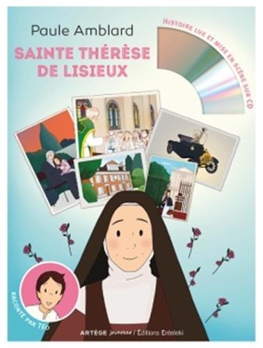 Sainte Therese De Lisieux Raconte Par Teo Livre Et Cd Audio