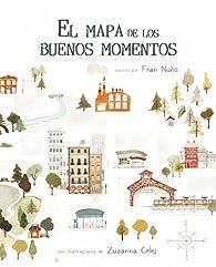El mapa de los buenos momentos par Fran Nuño
