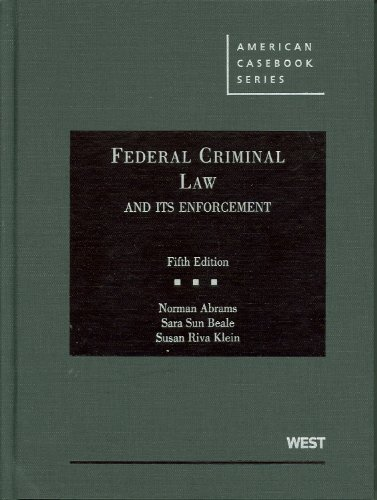 Federal Criminal Law and Its Enforcement (American...