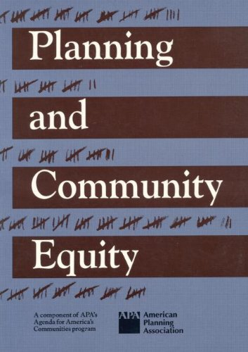 Planning and Community Equity: A Component of APA's Agenda for America's Communities