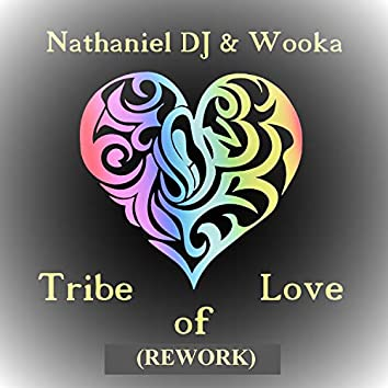 Tribe of Love (Rework)