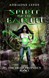 Spirit of the Earth (The Triad Prophecy Book 1)