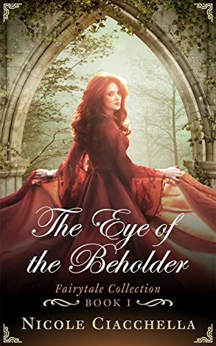 The Eye of the Beholder (Fairytale Collection Book 1)