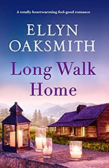 Long Walk Home: A totally heartwarming feel-good romance by [Ellyn Oaksmith]