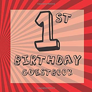 1st Birthday Guest Book: Red Comic Superhero Themed - First Party Baby Anniversary Event Celebration Keepsake Book - Family Friend Sign in Write Name, ... W/ Gift Recorder Tracker Log & Picture Space