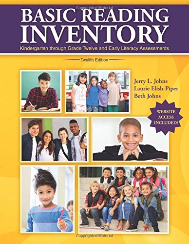 Basic Reading Inventory: Kindergarten through Grade Twelve and Early Literacy Assessments