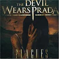 Plagues by The Devil Wears Prada (2007-08-20)