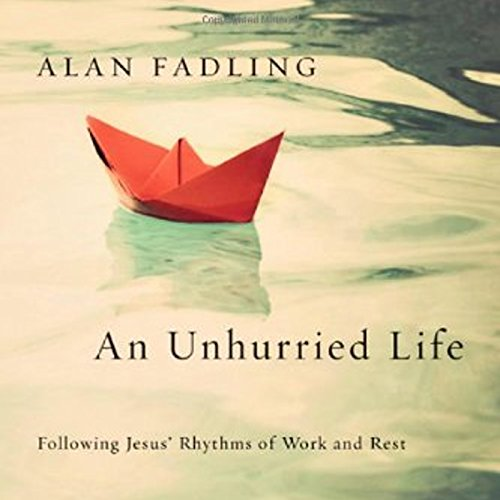 An Unhurried Life audiobook cover art