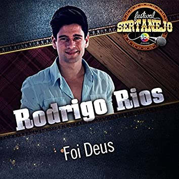 Foi Deus: Festival Sertanejo (Festival Sertanejo)