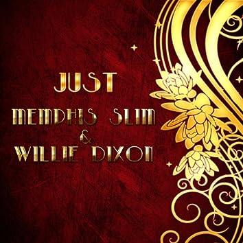 Just Memphis Slim & Willie Dixon