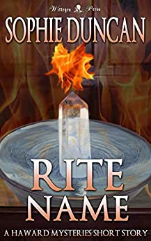 Rite Name (The Haward Mysteries Book 4) by [Sophie Duncan]