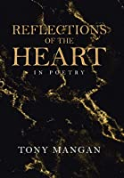 Reflections of the Heart: In Poetry