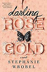 Darling Rose Gold by Stephanie Wrobel book cover