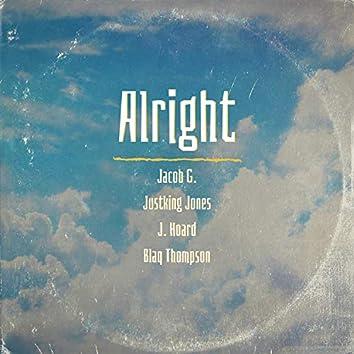 Alright (feat. Justking Jones, J. Hoard & Blaq Thompson)