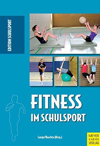 Fitness im Schulsport (Edition Schulsport)