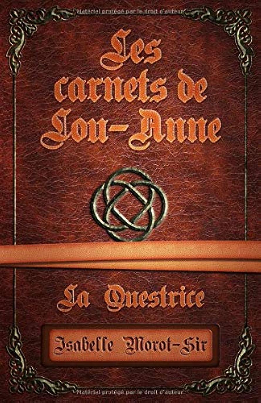 分析的ズームヒゲLes carnets de Lou-Anne: La Questrice