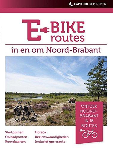 E-bikeroutes in en om Noord-Brabant