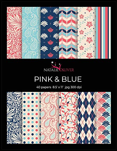 Pink & Blue: Scrapbooking, Design and Craft Paper, 40 sheets, 12 designs, size 8.5 'x 11', from Natalie Osliver