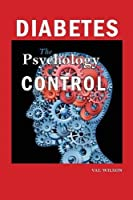 Diabetes: The Psychology of Control
