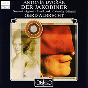 Dvorák: Jakobín, Op. 84