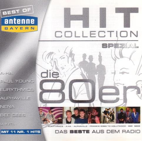 Hit Collection - Spezial ( Best Of Antenne Bayern)