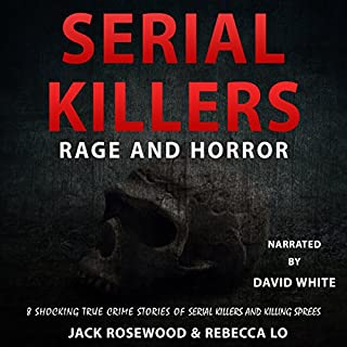 Serial Killers Rage and Horror audiobook cover art