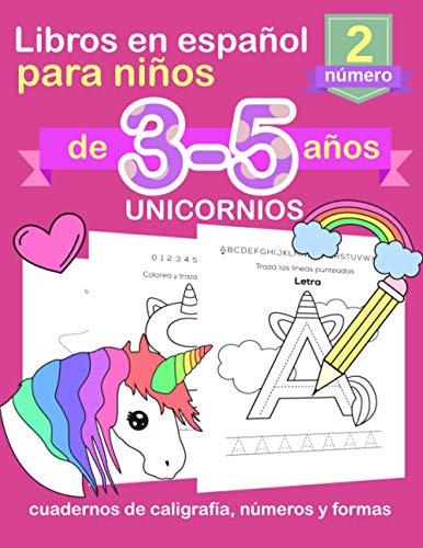 UNICORNIOS Libros en ESPAÑOL para niños de 3-5 años: Cuadernos de caligrafía