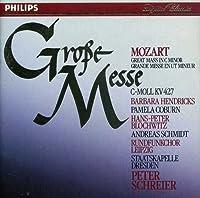 Mozart: Great Mass in C Minor (Grope Messe)