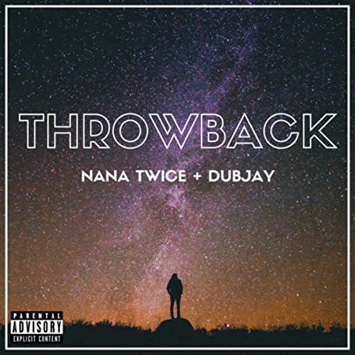 Nana Twice & DubJay