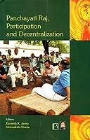 Panchayati Raj, Participation and Decentralization