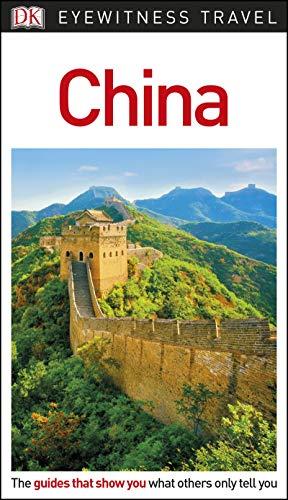DK Eyewitness China (Travel Guide)