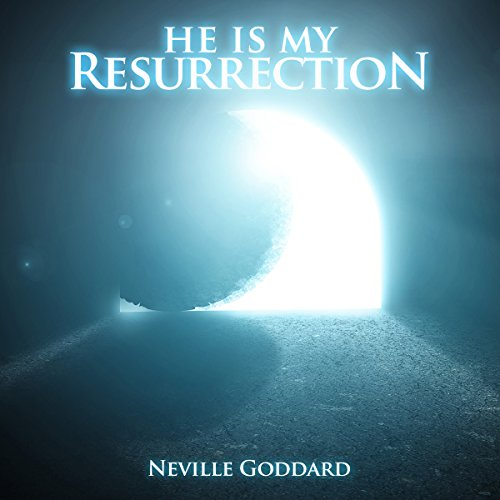 He Is My Resurrection audiobook cover art