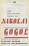 The Collected Tales of Nikolai Gogol (Vintage Classics)