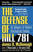 The Defense of Hill 781: An Allegory of Modern Mechanized Combat