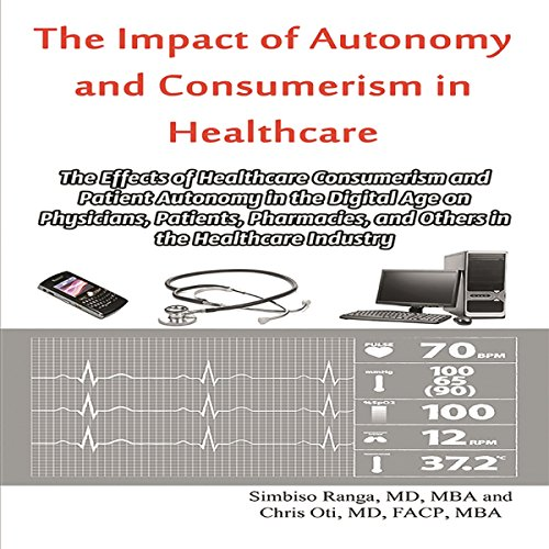 The Impact of Autonomy and Consumerism in Healthcare audiobook cover art