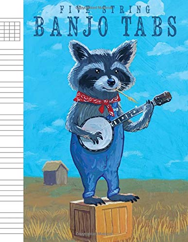 5-String Banjo Tabs : Note-Book of Blank Tablature Sheets with Raccoon Playing a Song: for Bluegrass and Folk Music Composition