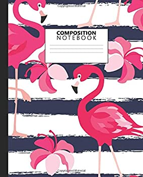 Paperback Composition Notebook: Wide Ruled Paper Notebook Journal   Navy Blue & White Stripe Wide Blank Lined Workbook for Teens Kids Students Girls for Home ... for Writing Notes   Nifty Tropical Flamingo Book