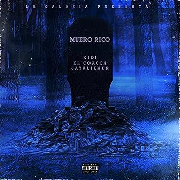 Muero Rico (feat. JayAlienDR & El Coacch)
