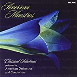 American Maestros - Classical Selections Performed