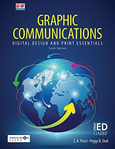 Graphic Communications: Digital Design and Print Essentials