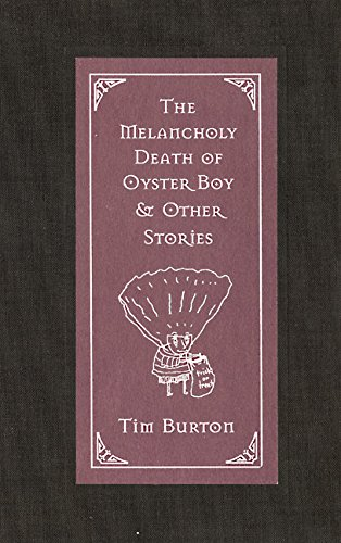 The Melancholy Death of Oyster Boy: and Other Storiesの詳細を見る