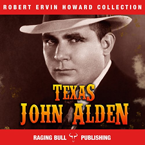 Texas John Alden audiobook cover art