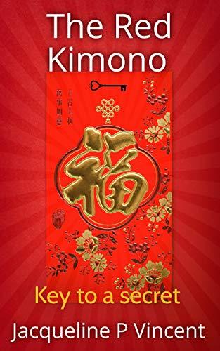 The Red Kimono: Key to a Secret. (The Red Kimono: short story Book 1) (English Edition)