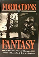 Formations of Fantasy