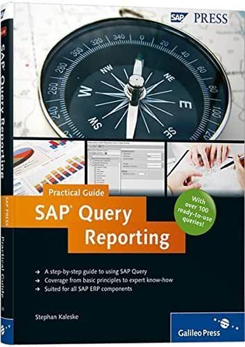 SAP Query Reporting-Practical Guide 1st edition by Kaleske, Stephan (2010) Hardcover
