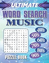 Ultimate Music Word Search: 240 Music Word Find Puzzles From 1940-2000