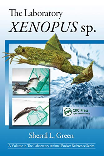 The Laboratory Xenopus sp. (Laboratory Animal Pocket Reference) (English Edition)