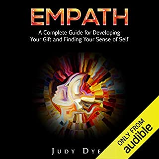 Empath: A Complete Guide for Developing Your Gift and Finding Your Sense of Self audiobook cover art