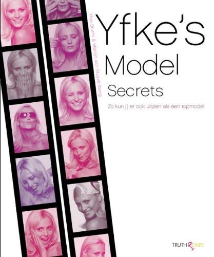 Yfkes Model Secrets: zo kun jij eruitzien als een topmodel