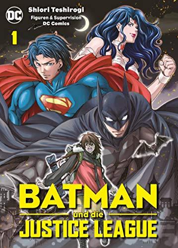 Batman und die Justice League: Bd. 1